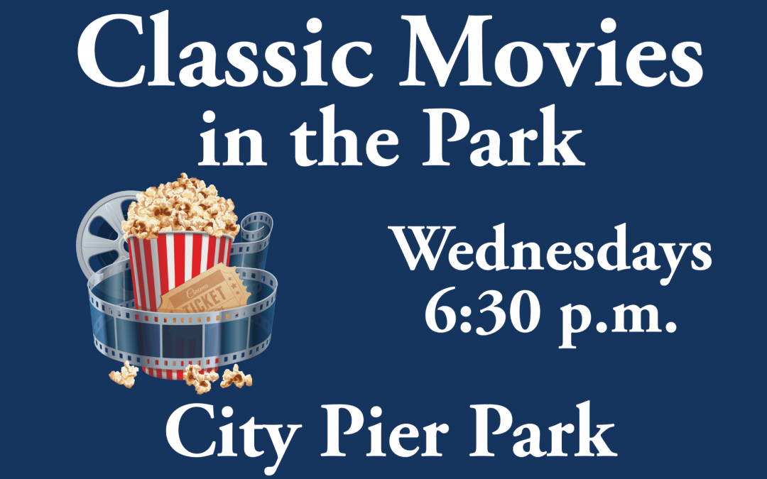 Classic Movies in the Park at City Pier Park